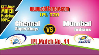 CSK vs MI IPL 2019 44th Match Prediction Today Who Will Win