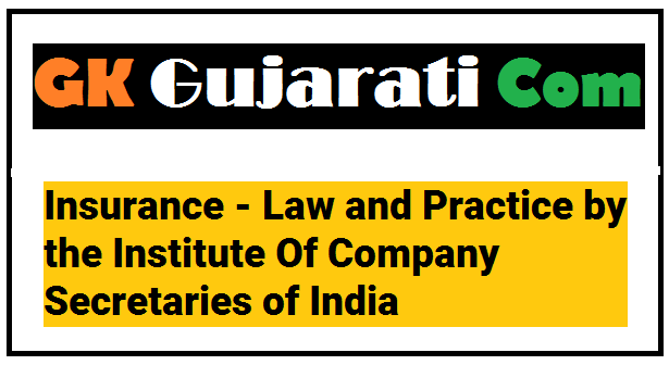 Insurance - Law and Practice by the Institute Of Company Secretaries of India
