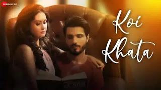 Koi Khata Lyrics Saurabh Gangal and Anushka Gupta