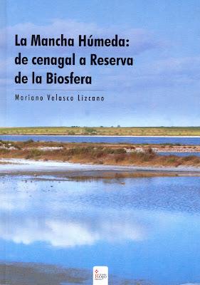 Libro: La Mancha Húmeda: de cenagal a Reserva de la Biosfera.