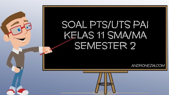 Soal UTS/PTS PAI Kelas 12 Semester 2 Tahun 2021