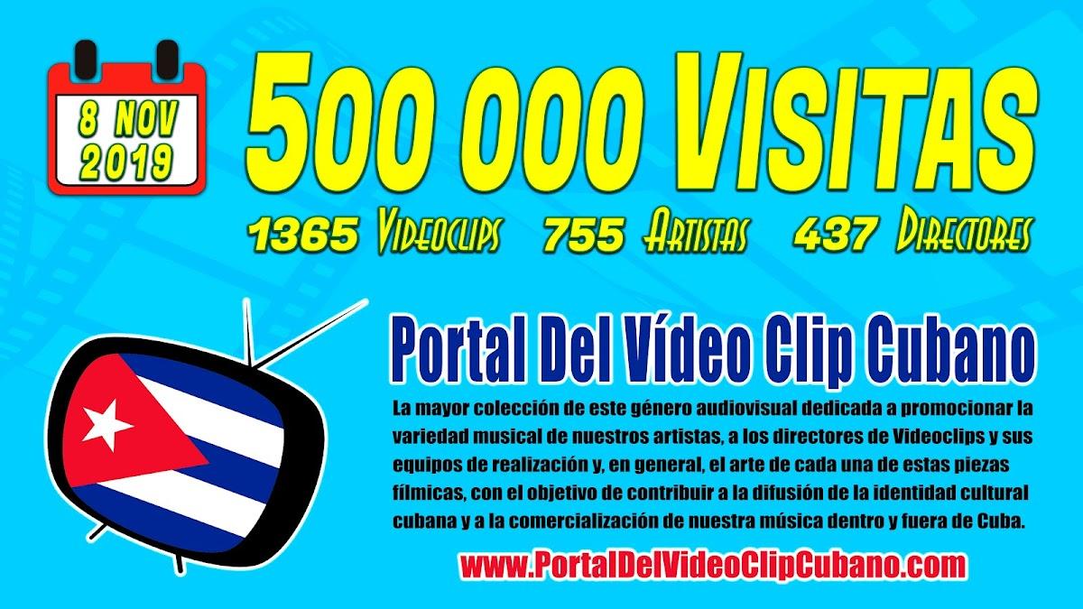 500 000 Visitas Portal Del Vídeo Clip Cubano