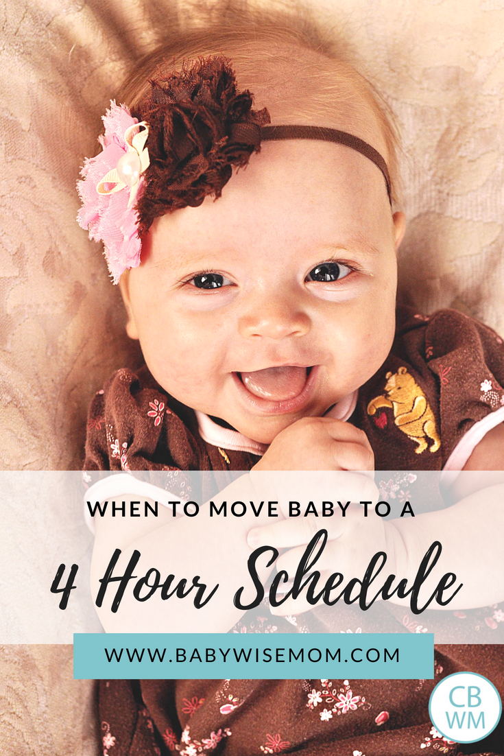 When to Move to 4 Hour Schedule - Babywise Mom