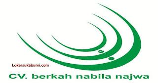 Lowongan Kerja CV Berkah Nabila Najwa Sukabumi