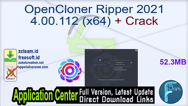 OpenCloner Ripper 2021 4.00.112 (x64) + Crack