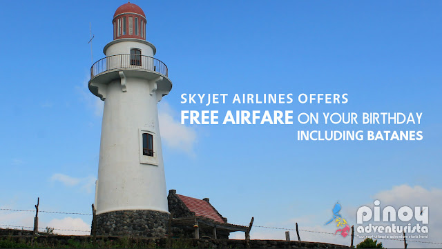 SKYJET Airlines offers Free Airfare on your Birthday including #Batanes!
