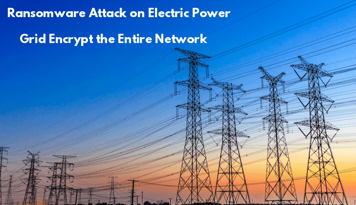 Johannesburg  - power 2Bgrid - Ransomware Attack on Electric Power Grid in South Africa
