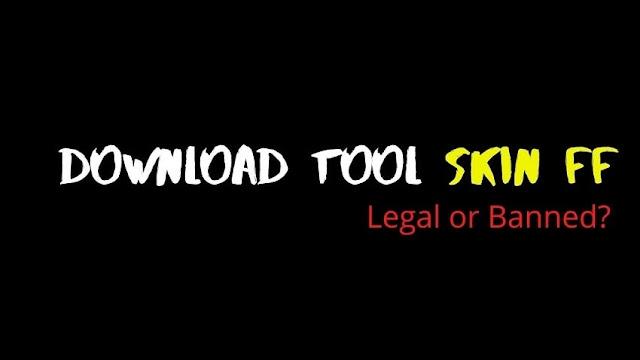 Download Tool Skin FF
