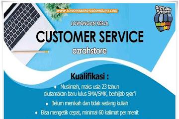 Lowongan Kerja Customer Service Azrah Store Bandung