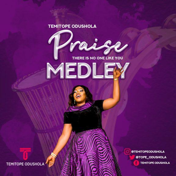 Audio: Temitope Odushola – Praise Medley