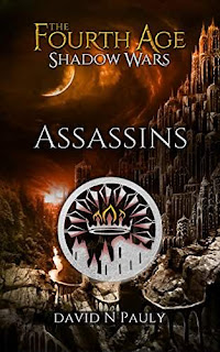 The Fourth Age Shadow Wars: Assassins - an Epic Fantasy book by David Pauly