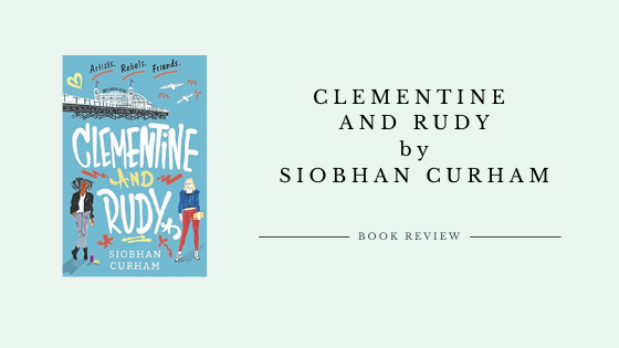 Clementine and Rudy by Siobhan Curham