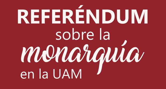 Los resultados del Referéndum en la UAM se decantan por abolir la Monarquía e instaurar una República