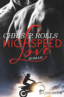 Highspeed Love – Chris P. Rolls