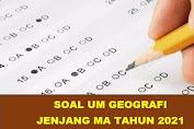 Download Soal UM Geografi Jenjang MA Tahun 2021