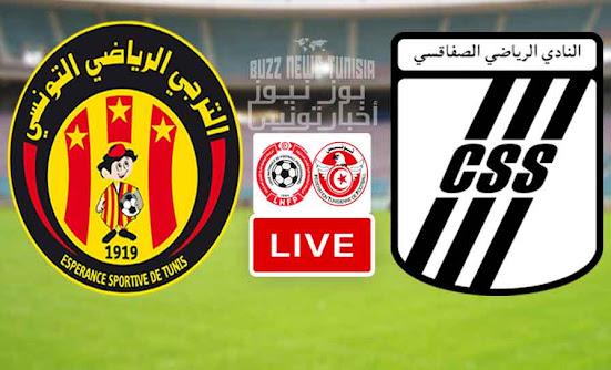 Match ES Tunis Taraji vs CS Sfaxien Live Stream