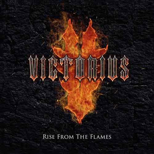 """Ο δίσκος των Victorius """"Rise From The Flames"""""""