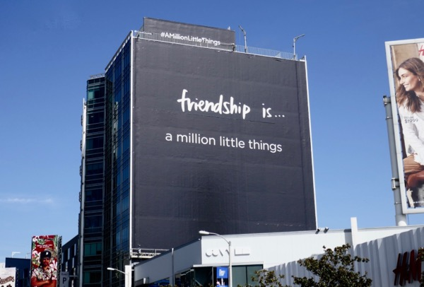 Friendship is A Million Little Things billboard