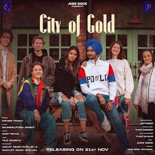 CITY OF GOLD LYRICS FULL SONG NIRVAIR PANNU   DjPunjabNeW.CoM