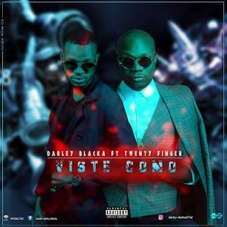 Darley Blaka - Viste Como (feat. Twenty Fingers)