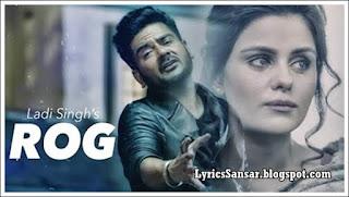 Rog Lyrics : Ladi Singh