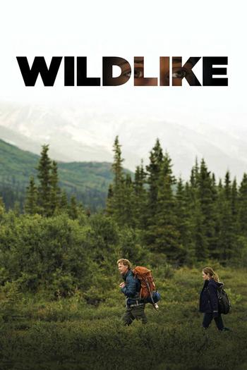 Wildlike (2014) [ซับไทย]