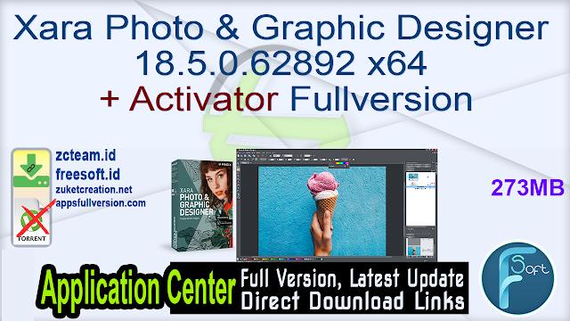 Xara Photo & Graphic Designer 18.5.0.62892 x64 + Activator Fullversion
