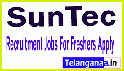SunTec Recruitment Jobs For Freshers Apply