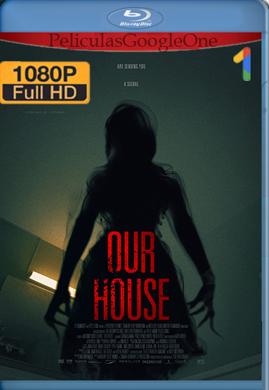 Our House (2018) [1080p BRrip] [Latino-Ingles] [GoogleDrive] | Falcony