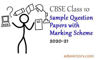 CBSE Class 10 Sample Question Papers (2020-21) With Marking Schemes PDF Files (#cbse2020-21)(#cbsesamplepapers)(#eduvictors)