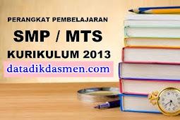 (Lengkap SMP) Perangkat Pembelajaran SMP Kurikulum 2013 Revisi Terbaru