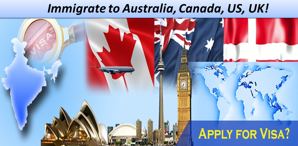 US, UK, Canada Visas and Immigration Process
