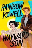 Wayward Son, de Rainbow Rowell