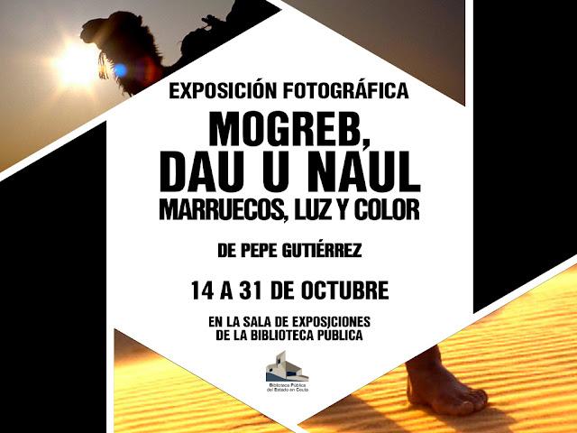 Exposición 'Mogreb, Dau u Naul de Pepe Gutiérrez