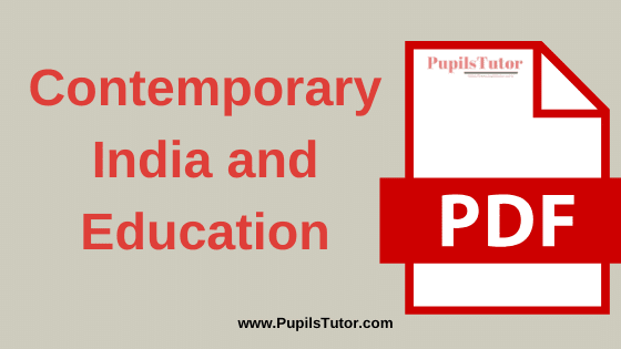 TNTEU (Tamil Nadu Teachers Education University) Contemporary India and Education PDF Books, Notes and Study Material in English Medium Download Free for B.Ed 1st and 2nd Year