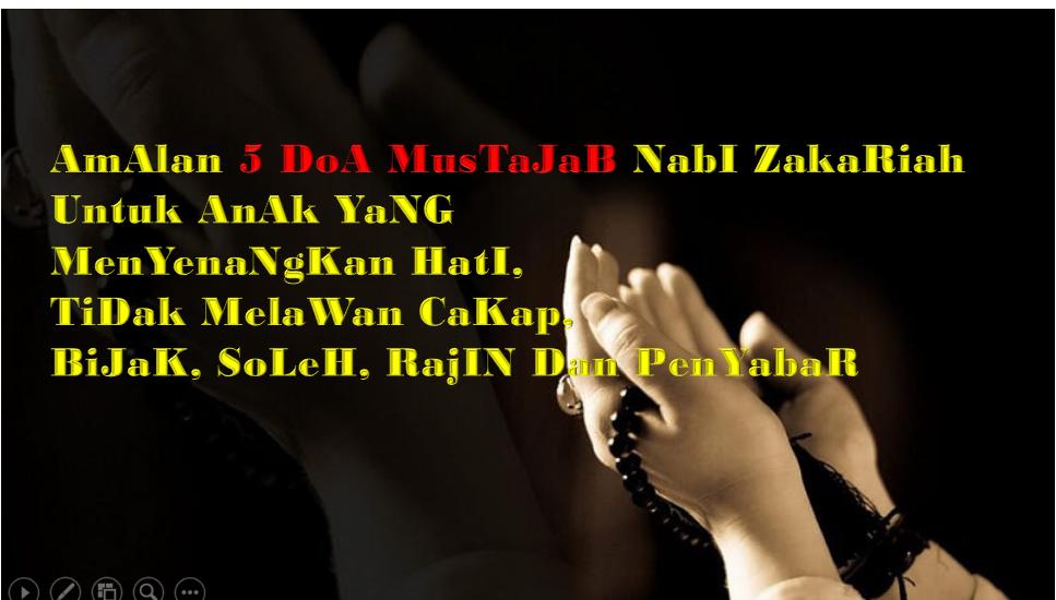AmAlan 5 DoA MusTaJaB NabI ZakaRiah Untuk AnAk YaNG ...