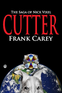 Cutter-The Saga of Nick Vixel by Frank Carey