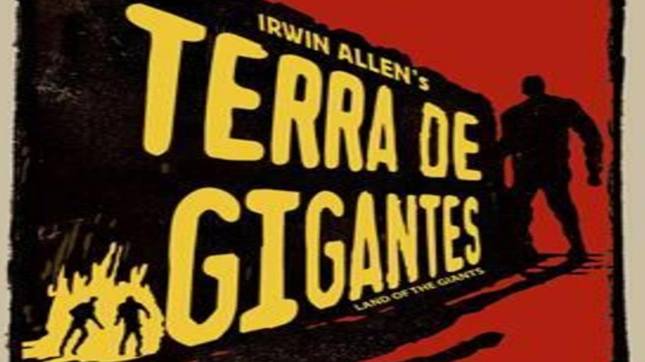 Falando em Série: TERRA DE GIGANTES (Land of the Giants) 1968
