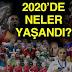 2020 YILINDA YAŞANAN SPOR OLAYLARI