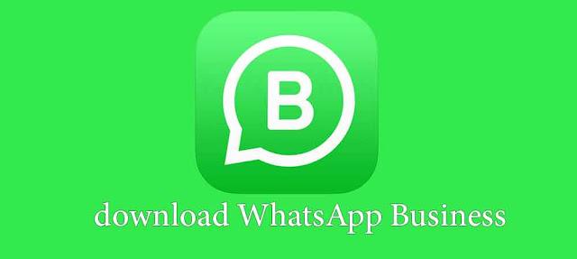 تنزيل وتحميل واتساب اعمال بلس 2020 WhatsApp Business Plus