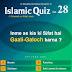 Islamic Quiz 28