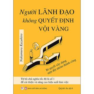 Người Lãnh Đạo Không Quyết Định Vội Vàng ebook PDF-EPUB-AWZ3-PRC-MOBI
