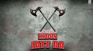 खून जट्ट डा Khoon Jatt Da Lyrics in Hindi - Gurj Sidhu