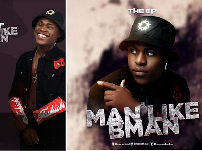 "DOWNLOAD EP: BMAN - ""Man Like B Man"" (EP)"