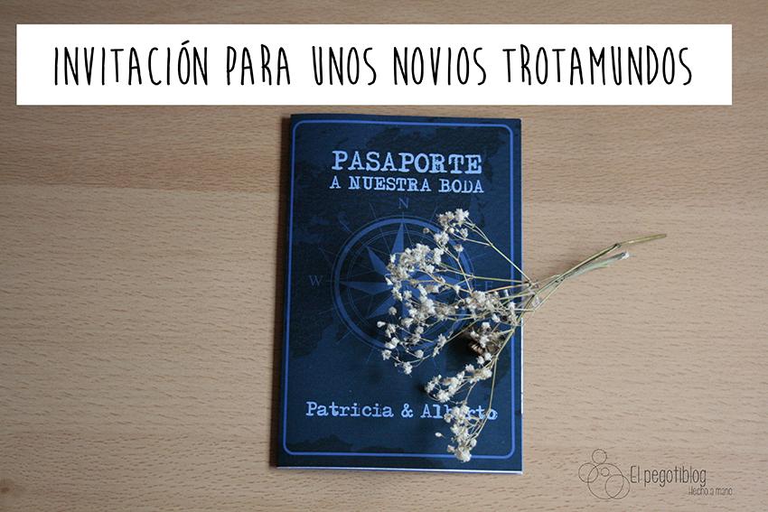 Invitación de boda - pasaporte - Pegotiblog