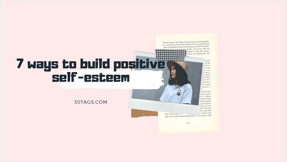 build positive self esteem