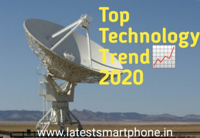 Top 5 Technology Trends for 2020, latest smartphone