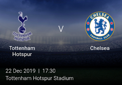 LIVE MATCH: Tottenham Hotspur Vs Chelsea Premier League 22/12/2019