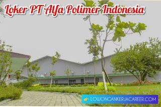 Lowongan Kerja PT Alfa Polimer Indonesia 2020 Jl Industri Cimareme II