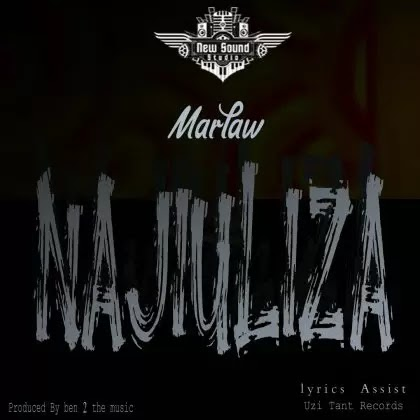 Download Audio | Marlaw - Najiuliza